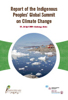 Report of the Indigenous Peoples' Global Summit on Climate Change
