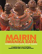 Mairin Iwanka Raya: Indigenous Women Stand against Violence
